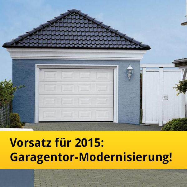 Garage modernisieren  Vorsatz für 2015: Garagentor-Modernisierung! | News | Tor7