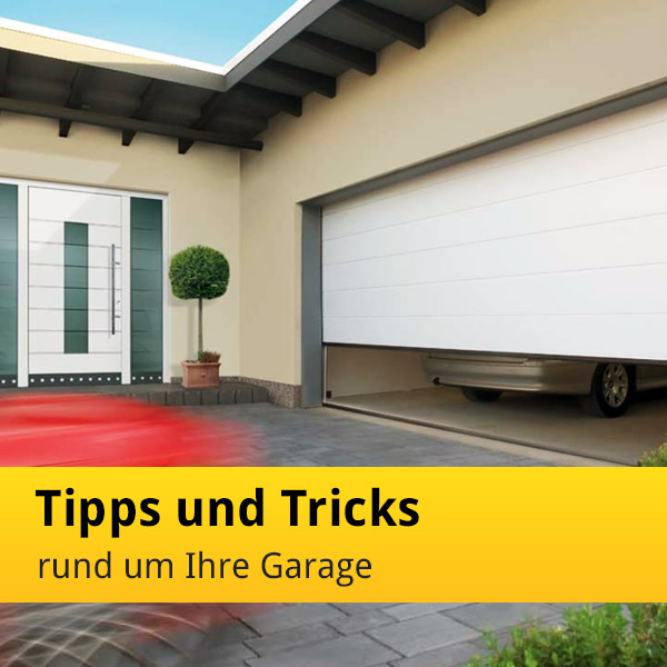 tipps und tricks rund um ihre garage news tor7. Black Bedroom Furniture Sets. Home Design Ideas